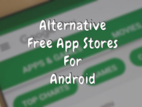 Google Play Alternative Free App Stores For Android